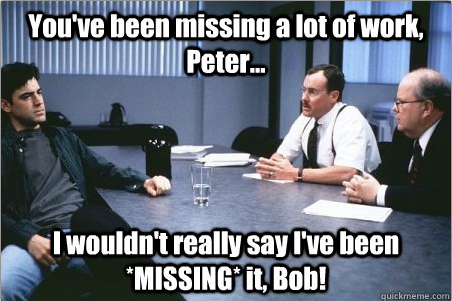 How I (try to) deal with slacker coworkers? Office Space meme